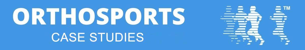 Orthosports Case Studies